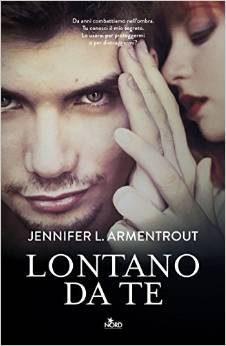 #46 Lontano Da Te di  Jennifer L. Armentrout