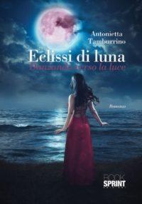 #61 Eclissi di luna : danzando verso la luce di Tamburrino Antonietta