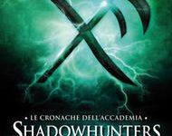 Le cronache dell'Accademia Shadowhunters – 7. Dove si ignora vecchiaia ed amarezza