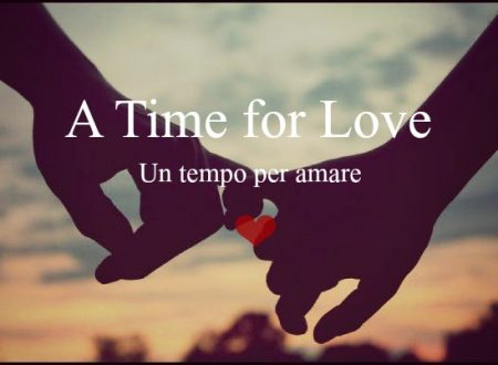 #139 A Time for Love. Un tempo per amare di Chiara Mineo