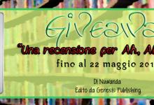 Giveaway: Una recensione per Ah, Ahh, Ahhh