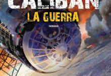 Caliban – La guerra di James S. A. Corey.