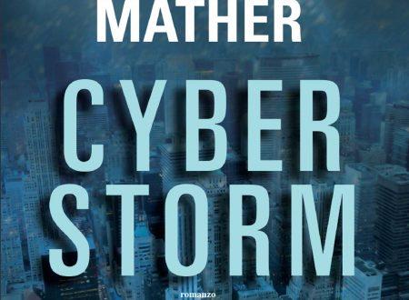 Cyberstorm di Matthew Mather: il domani è già arrivato.