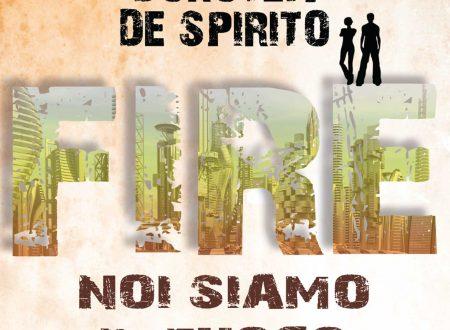 """""""Fire. Noi siamo il fuoco"""" di Dorotea De Spirito in ebook e in libreria."""