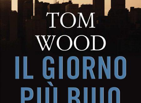 """""""Il giorno più buio"""" di Tom Wood!"""