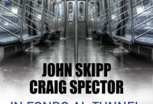 """Novità ebook: """"In fondo al tunnel"""" di John Skipp e Craig Spector!"""