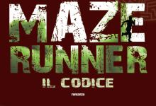 """Novità in libreria: """"Maze Runner – Il codice"""" di James Dashner!"""