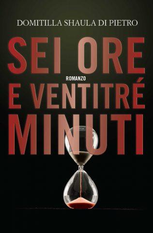 ANTEPRIMA: Sei ore e ventitré minuti, dal 29 Settembre in libreria