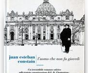 In arrivo L'UOMO CHE NON FU GIOVEDÌ di Juan Esteban Constaín!