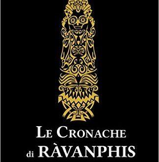 Le Cronache di Ràvanphis di Alessandro Bugliazzini