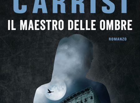 """Il nuovo romanzo di Donato Carrisi – """"Il maestro delle Ombre"""""""