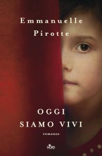 OGGI SIAMO VIVI di  Emmanuelle Pirotte