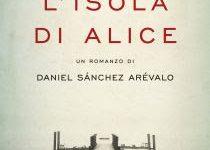 L'isola di Alice di Daniel Sánchez Arévalo!