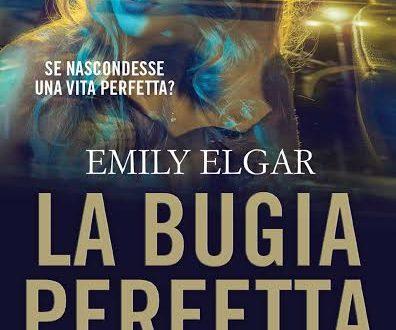 """Novità editoriale TimeCrime: """"La bugia perfetta"""" di Emily Elgar!"""