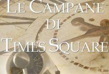 """""""Le campane di Times Square"""" di Amy Lane"""