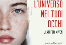Tempo di … L'universo nei tuoi occhi – Jennifer Niven!