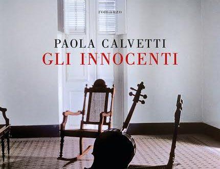 Gli innocenti di Paola Calvetti!