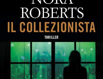 """Novità TimeCrime: """"Il collezionista"""" di Nora Roberts"""