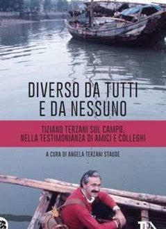 Omaggio a Tiziano Terzani: oggi in libreria
