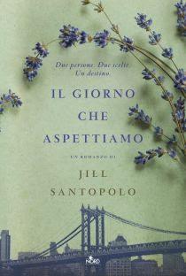 IL GIORNO CHE ASPETTIAMO di Jill Santopolo