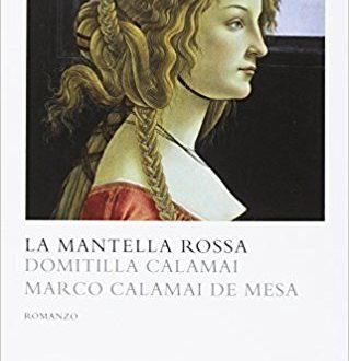 La mantella rossa – Domitilla e Marco Calamai de Mesa!