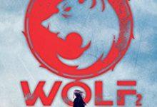 Wolf 2: finalmente l'atteso finale dalla penna di Ryan Graudin!