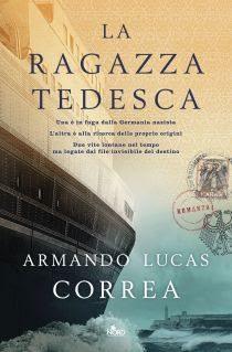 [ANTEPRIMA] La ragazza tedesca di Armando Lucas Correa !