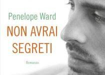 [ANTEPRIMA] Non avrai segreti di Penelope Ward!