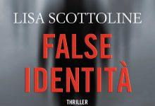 "Novità TimeCrime: ""False identità"" di Lisa Scottoline!"