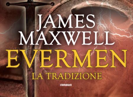 """[ANTEPRIMA] """"Il collasso dell'impero"""" di John Scalzi ed """"Evermen. La tradizione"""" di James Maxwell!"""