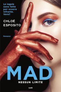 """""""Mad: Nessun Limite"""" di Chloé Esposito!"""