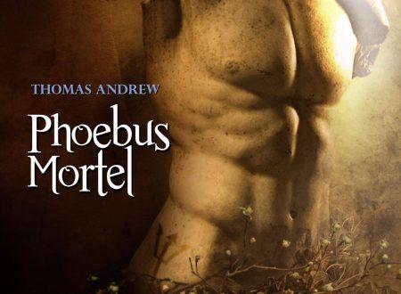 [ANTEPRIMA] Phoebus Mortel di Thomas Andrew!