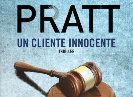 """Novità TimeCrime: """"Un cliente innocente"""" di Scott Pratt"""