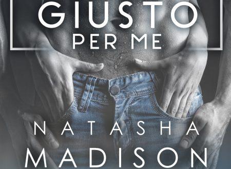 [ANTEPRIMA] Quello giusto per me di Natasha Madison!