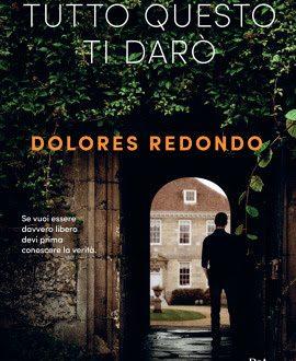 [ANTEPRIMA] 'Tutto questo ti darò' di Dolores Redondo!