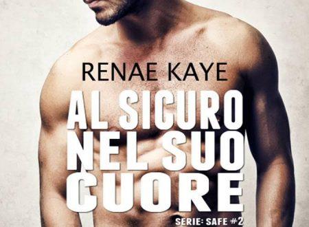 """[ANTEPRIMA]  """"Al sicuro nel suo cuore"""" di Renae Kaye!"""