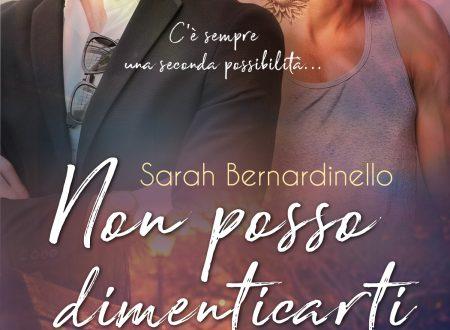 """[ANTEPRIMA] """"NON POSSO DIMENTICARTI"""" – di S. BERNARDINELLO"""