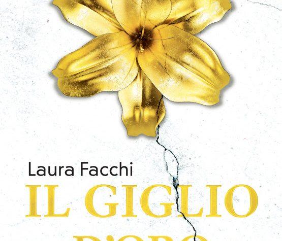 """""""Il giglio d'oro"""" di Laura Facchi!"""