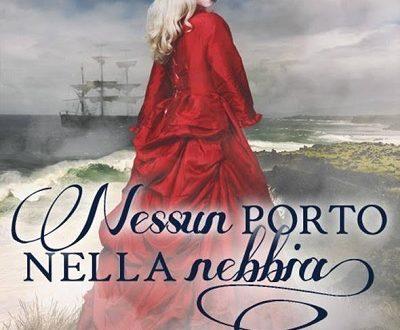 """[ANTEPRIMA] """"Nessun porto nella nebbia"""" di Maria Campanaro!"""