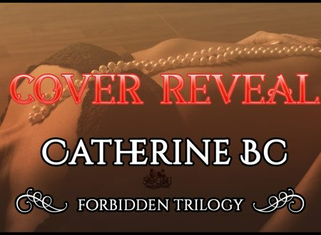 [COVER REVEAL] Ricatto proibito e Sapore Proibito di Catherine BC!