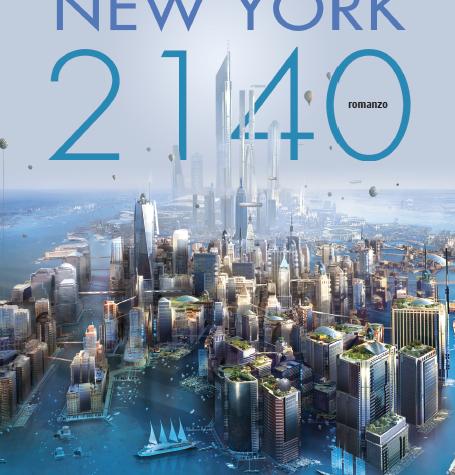 """Novità Fanucci Editore: """"New York 2140"""" di Kim Stanley Robinson!"""