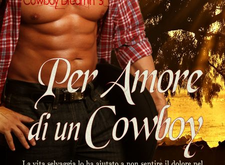 "[ANTEPRIMA] ""PER AMORE DI UN COWBOY"" – di S. SULLIVAN"