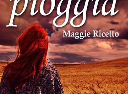 Il respiro della piogga di Maggie Ricetto!