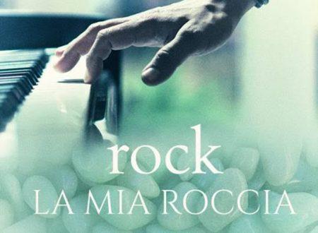 """[ANTEPRIMA] """"Rock – La mia roccia"""" di Anyta Sunday"""