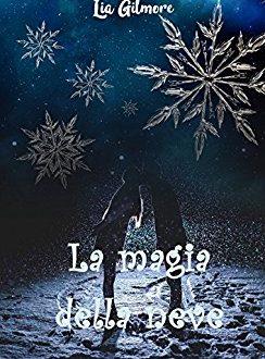 La magia della neve di Lia Gilmore!
