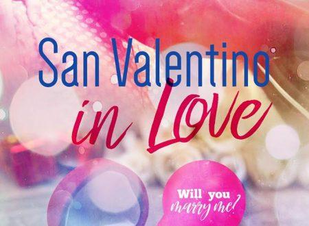 """""""SAN VALENTINO IN LOVE"""" – di Autori Vari"""