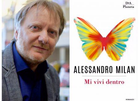 MI VIVI DENTRO di Alessandro Milan!