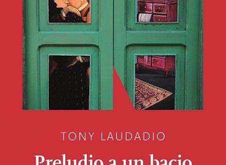 [ANTEPRIMA]  Preludio a un bacio di  Tony Laudadio!