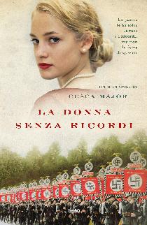 """[ANTEPRIMA] """"LA DONNA SENZA RICORDI """" di Cesca Major!"""
