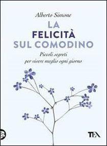 [ANTEPRIMA] LA FELICITÀ SUL COMODINO di Alberto Simone!